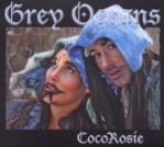 CocoRosie: Grey Oceans