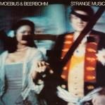Moebius/Beerbohm: Strange Music