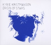 Kyrie Kristmanson: Origin Of Stars