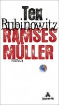 Tex Rubinowitz: Ramses Müller