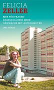 Felicia Zeller: Drei Stücke
