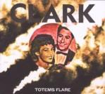 Clark: Totems Flare