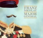 Franz Nicolay: Major General