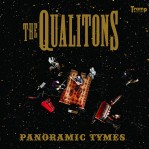 The Qualitons: Panoramic Tymes