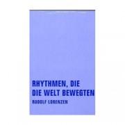Rudolf Lorenzen: Rhythmen, die die Welt bewegten