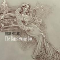 Parov Stelar: The Paris Swingbox