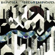 Hauschka: Foreign Landscapes