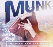MUNK: The Bird And The Beat