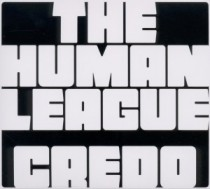 Human League: Credo