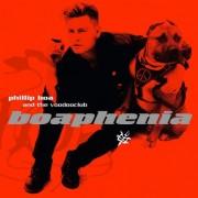 Phillip Boa & The Voodooclub: Boaphenia