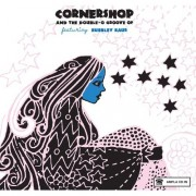 Cornershop & The Double-O Groove Of. Featuring Bubbley Kaur