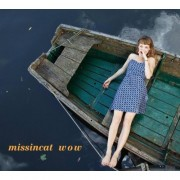 Missincat: Wow