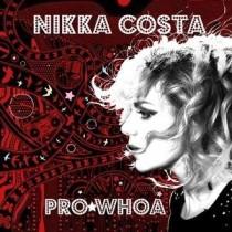 Nikka Costa: Pro Whoa