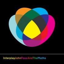 John Foxx & The Maths: Interplay