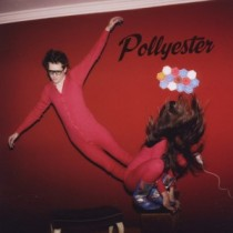 Pollyester: Earthly Powers