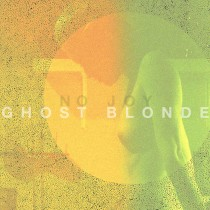 No Joy: Ghost Blonde