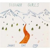 Vivian Girls: Share The Joy