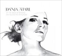 Danja Atari: At The Back Of Beyond She Found An Artichoke