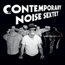 Contemporary Noise Sextet: Ghostwriters Joke