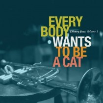 Various: Everybody Wants To Be A Cat