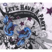 Girls Gone Rockin' 2: Let´s Have A Party