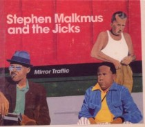 Stephen Malkmus & The Jicks: Mirror Traffic