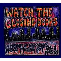 Watch The Closing Doors