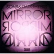 Sons & Daughters: Mirror, Mirror