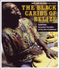 Various: The Black Caribs Of Belize