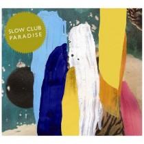 Slow Club: Paradise