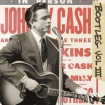 Johnny Cash: Bootleg Vol. III