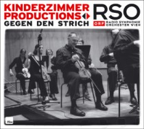 Kinderzimmer Productions vs. RSO: Gegen den Strich