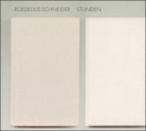 Roedelius Schneider: Stunden