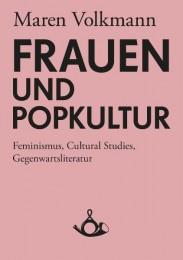 Maren Volkmann: Frauen und Popkultur