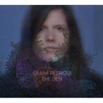Olivia Pedroli: The Den