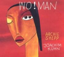 Archie Shepp/Joachim Kühn: Wo!Man