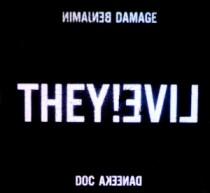 Benjamin Damage & Doc Daneeka: They! Live
