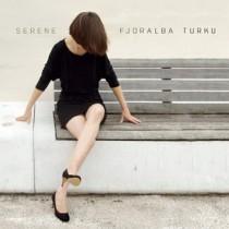 Fjoralba Turku: Serene