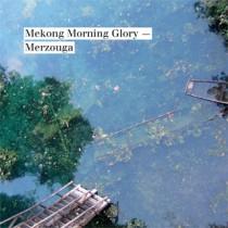 Merzouga: Mekong Morning Glory