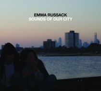 Emma Russack: Sounds Of Our City