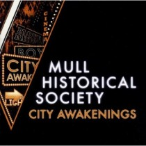Mull Historical Society: City Awakenings