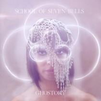 School of Seven Bells: Ghostory