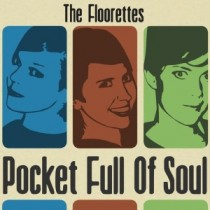 The Floorettes: Pocket Full Of Soul 