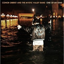 Conor Oberst and The Mystic Valley Band: One Of My Kind