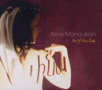 Alina Manoukian: Na Mi Naz Ouni