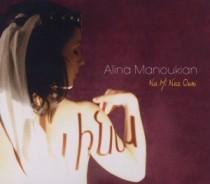 Alina Manoukian: Na Mi Naz Ouni