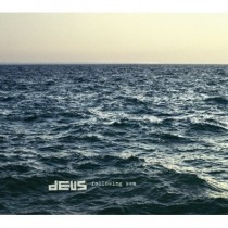dEUS: Following Sea