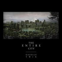 Gazelle Twin: The Entire City