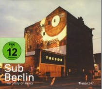 SubBerlin: The Story of Tresor