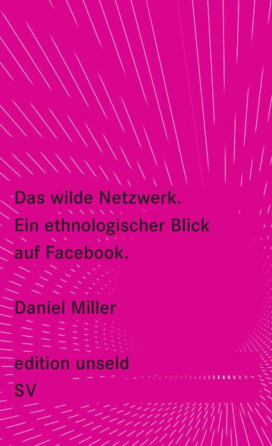 Daniel millerdas wilde netzwerk facebook